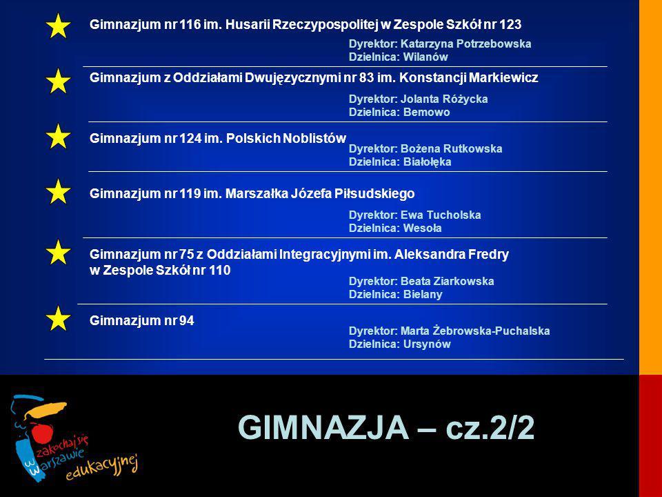 GIMNAZJA – cz.2/2 Gimnazjum nr 116 im.