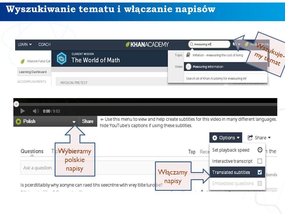 Wyszukiwanie tematu i włączanie napisów Włączamy napisy Wybieramy polskie napisy Wszukuje- my temat