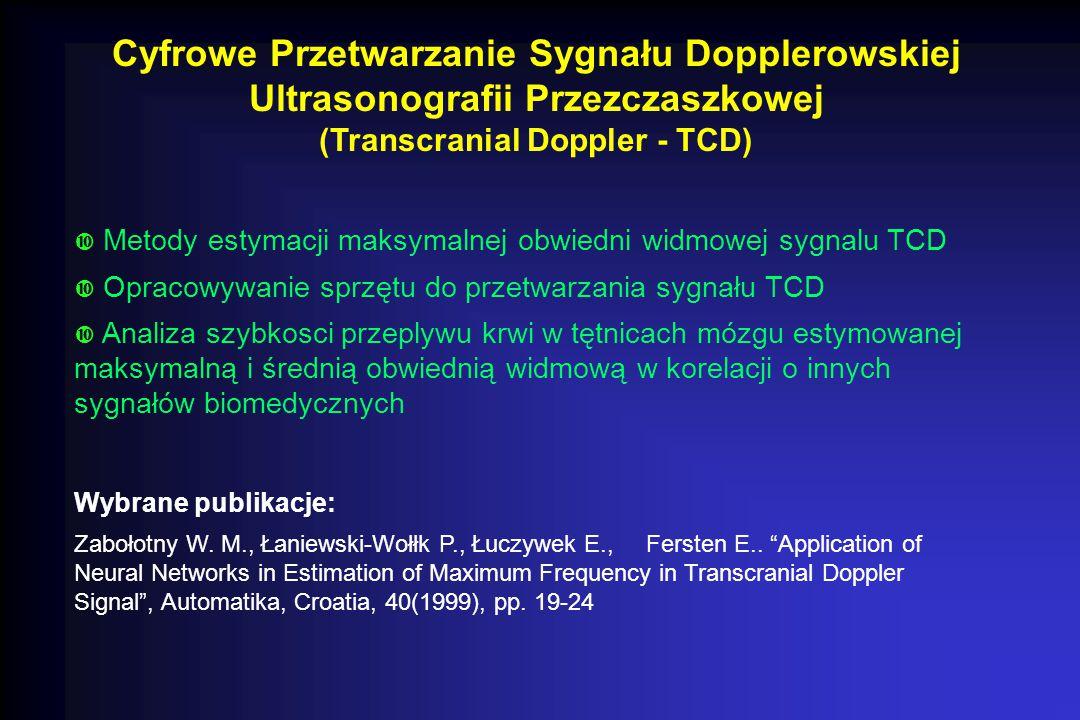 Cyfrowe Przetwarzanie Sygnału Dopplerowskiej Ultrasonografii Przezczaszkowej (Transcranial Doppler - TCD)  Metody estymacji maksymalnej obwiedni widm