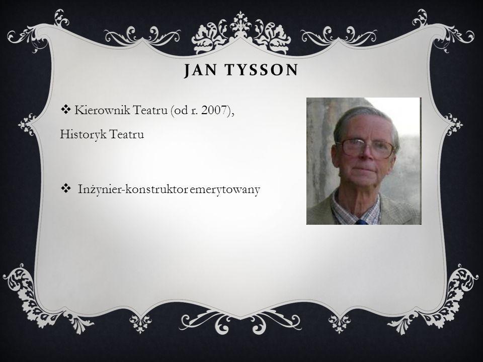 JUBILEUSZ 75 - LECIA JANUSZA TYSSONA, DŁUGOLETNIEGO AKTORA I KRONIKARZA TEATRU.