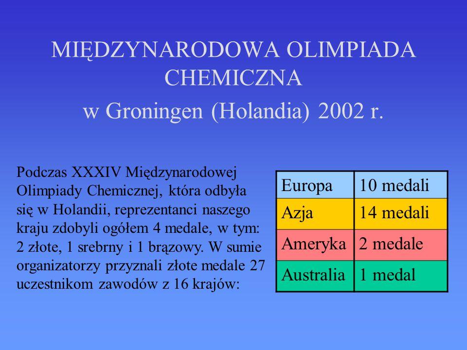 MIĘDZYNARODOWA OLIMPIADA CHEMICZNA w Groningen (Holandia) 2002 r.