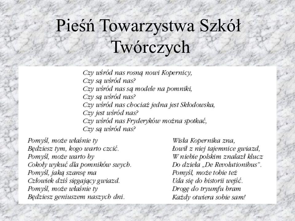 Pieśń Towarzystwa Szkół Twórczych