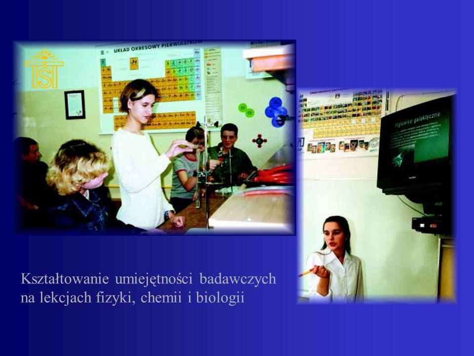 Kształtowanie umiejętności badawczych na lekcjach fizyki, chemii i biologii
