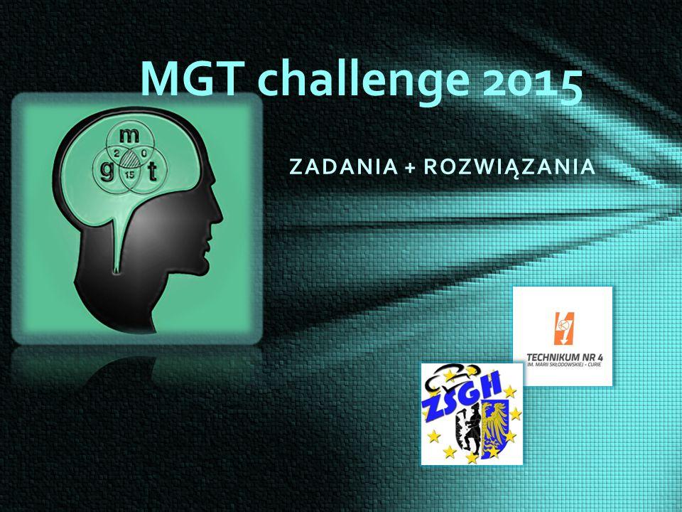 ZADANIA + ROZWIĄZANIA MGT challenge 2015
