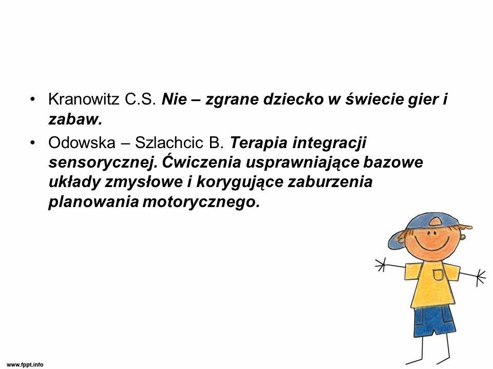 Kranowitz C.S.Nie – zgrane dziecko w świecie gier i zabaw.