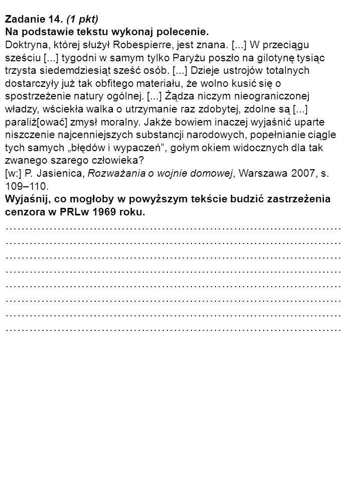 Zadanie 14. (1 pkt) Na podstawie tekstu wykonaj polecenie.