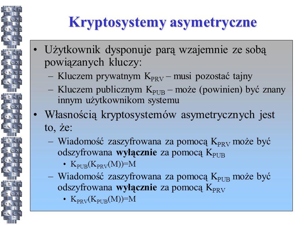 Kryptosystemy asymetryczne Użytkownik dysponuje parą wzajemnie ze sobą powiązanych kluczy: –Kluczem prywatnym K PRV – musi pozostać tajny –Kluczem pub