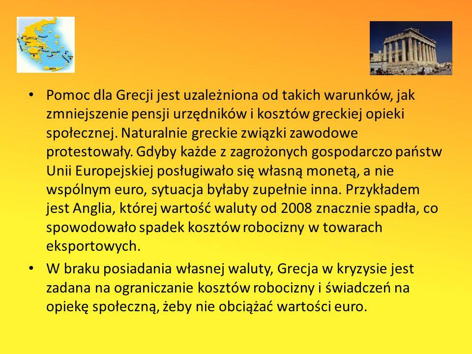 Pomoc dla Grecji jest uzależniona od takich warunków, jak zmniejszenie pensji urzędników i kosztów greckiej opieki społecznej.