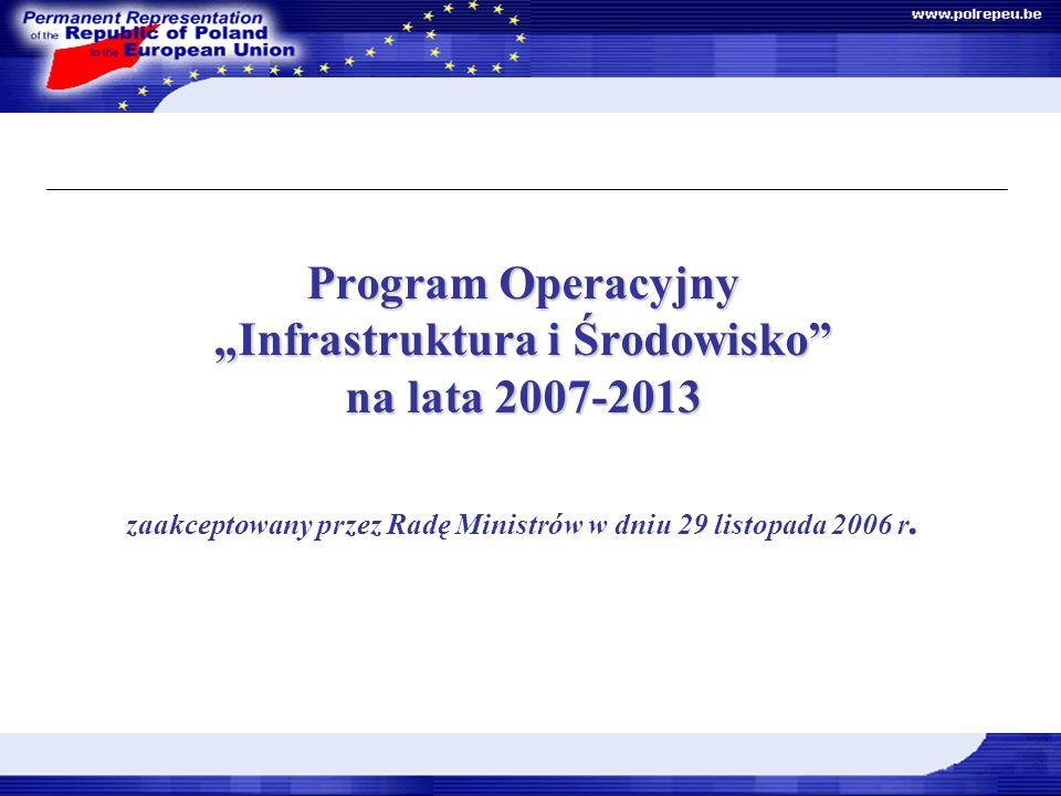 """Dokumenty Strategiczne Program Operacyjny """"Infrastruktura i Środowisko na lata 2007-2013 zaakceptowany przez Radę Ministrów w dniu 29 listopada 2006 r."""