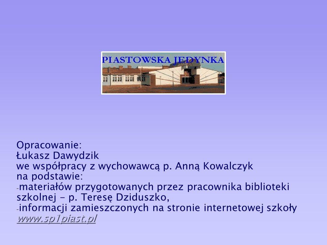 Kierownicy i dyrektorzy: Maria Sobolewska Założyciel szkoły nr 1 Stefan Sekular Franciszek Milik Zofia Jellinek Jerzy Goślicki Helena Kamińska Janina