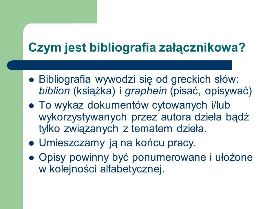 Czym jest bibliografia załącznikowa.