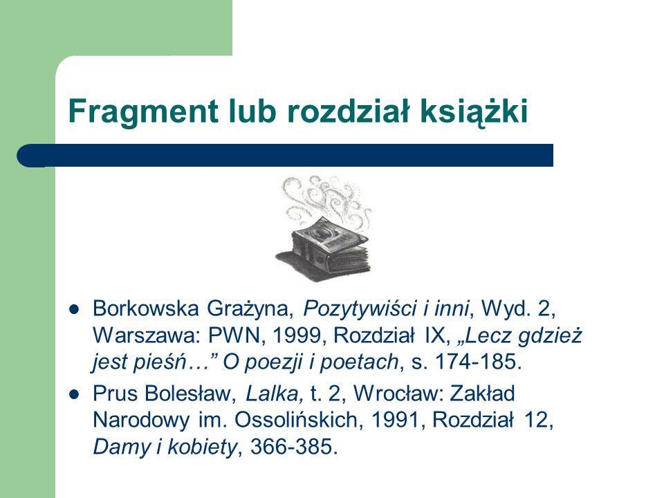 Fragment lub rozdział książki Borkowska Grażyna, Pozytywiści i inni, Wyd.