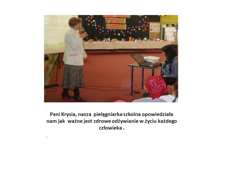 Pani Krysia, nasza pielęgniarka szkolna opowiedziała nam jak ważne jest zdrowe odżywianie w życiu każdego człowieka..