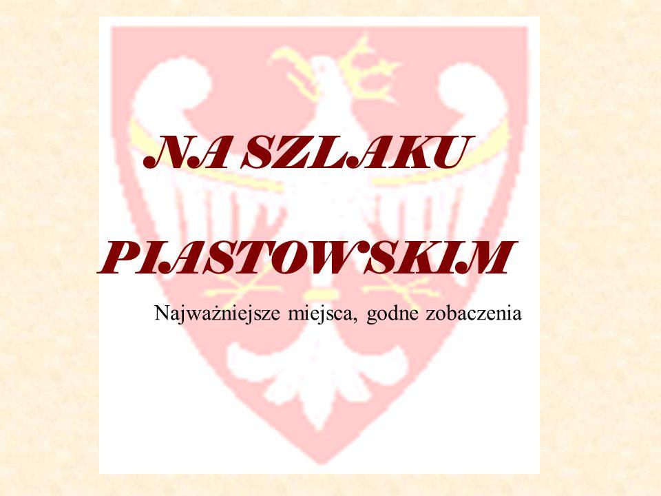 Gniezno  W najstarszym okresie państwowości polskiej Gniezno odegrało znaczącą rolę jako stolica państwa Polan.