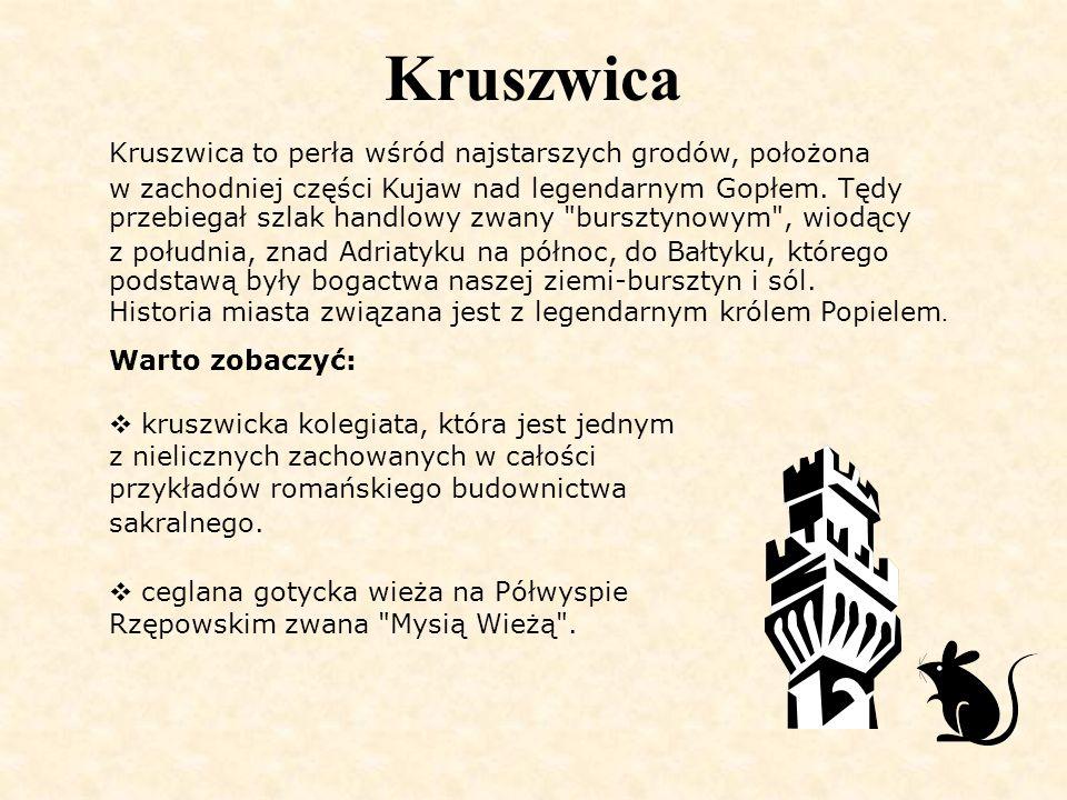 Kruszwica Kruszwica to perła wśród najstarszych grodów, położona w zachodniej części Kujaw nad legendarnym Gopłem. Tędy przebiegał szlak handlowy zwan