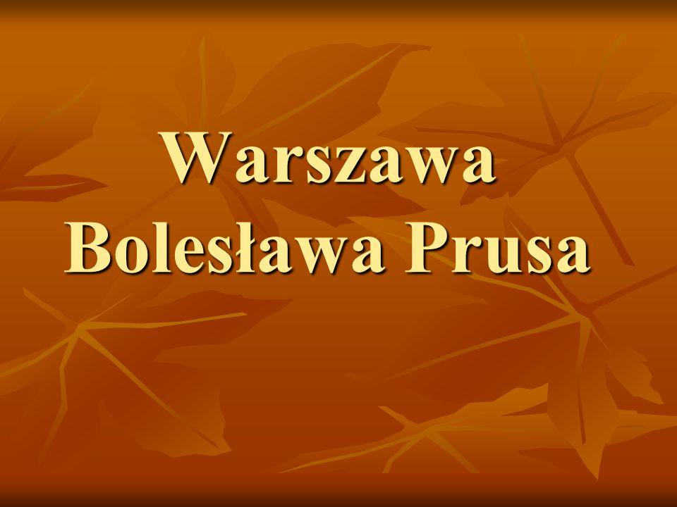 Warszawa Bolesława Prusa