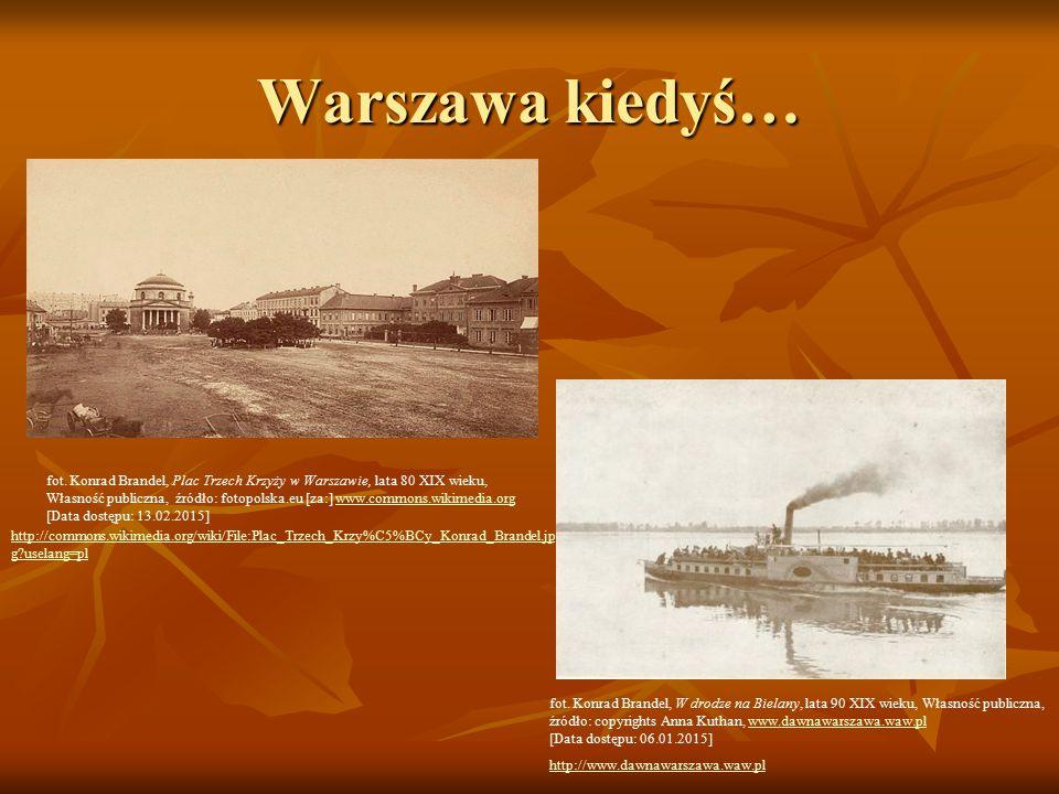 Warszawa kiedyś… fot.