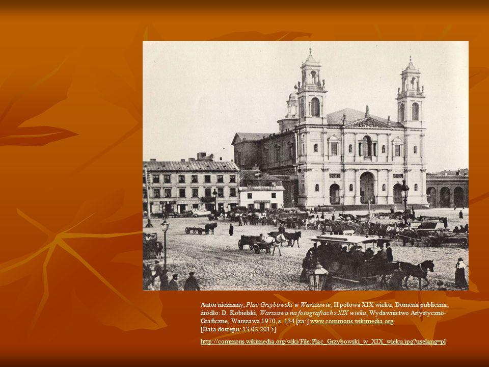 Autor nieznany, Plac Grzybowski w Warszawie, II połowa XIX wieku, Domena publiczna, źródło: D.