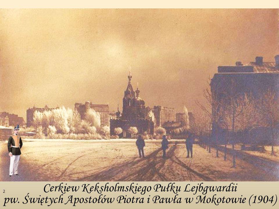 Cerkiew Keksholmskiego Pułku Lejbgwardii pw. Świętych Apostołów Piotra i Pawła w Mokotowie (1904) 2