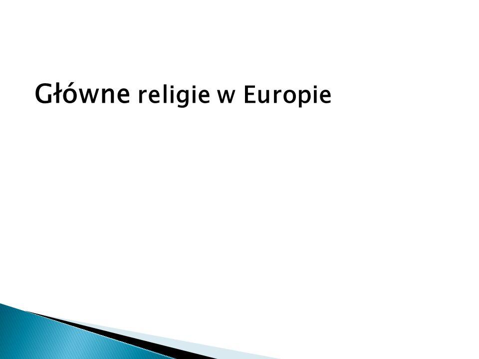 KatolicyzmPrawosławie i Kościoły wschodnie Protestantyzm Portugalia Hiszpania Francja Włochy Szwajcaria Belgia Czechy Słowacja Polska Chorwacja Słowenia Litwa Węgry Austria Rosja Białoruś Ukraina Gruzja Serbia Mołdawia Rumunia Bułgaria Macedonia Grecja Niemcy Dania Estonia Łotwa Finlandia Szwecja Norwegia Islandia Wielka Brytania Holandia Irlandia