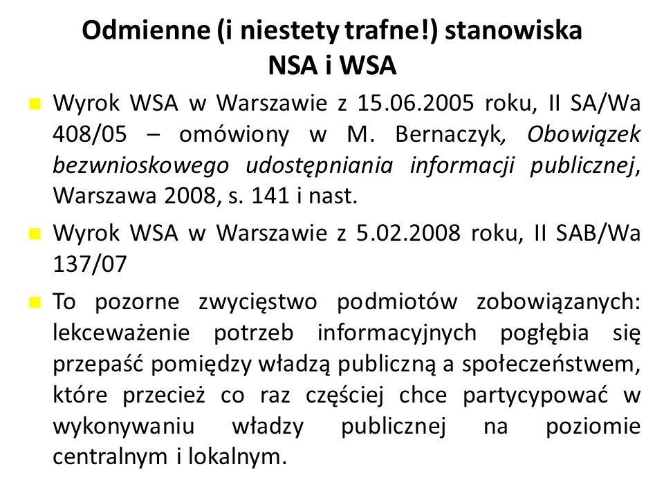 Odmienne (i niestety trafne!) stanowiska NSA i WSA Wyrok WSA w Warszawie z 15.06.2005 roku, II SA/Wa 408/05 – omówiony w M.