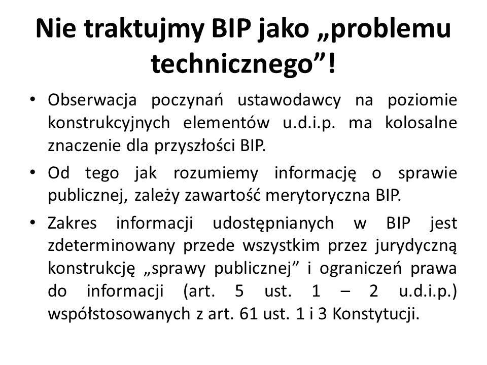 """Nie traktujmy BIP jako """"problemu technicznego ."""