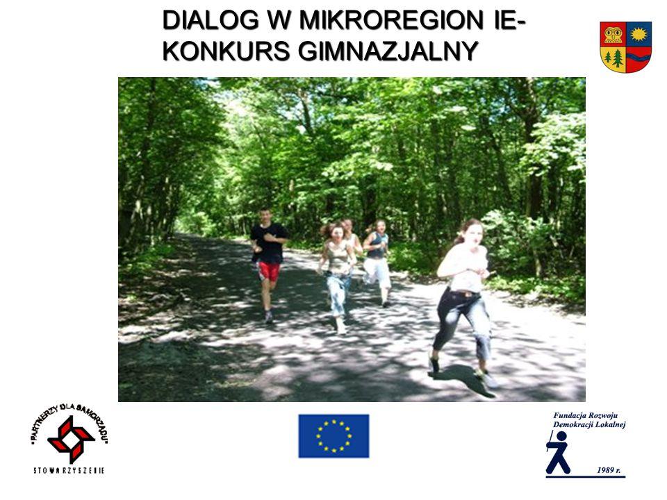 DIALOG W MIKROREGION IE- KONKURS GIMNAZJALNY