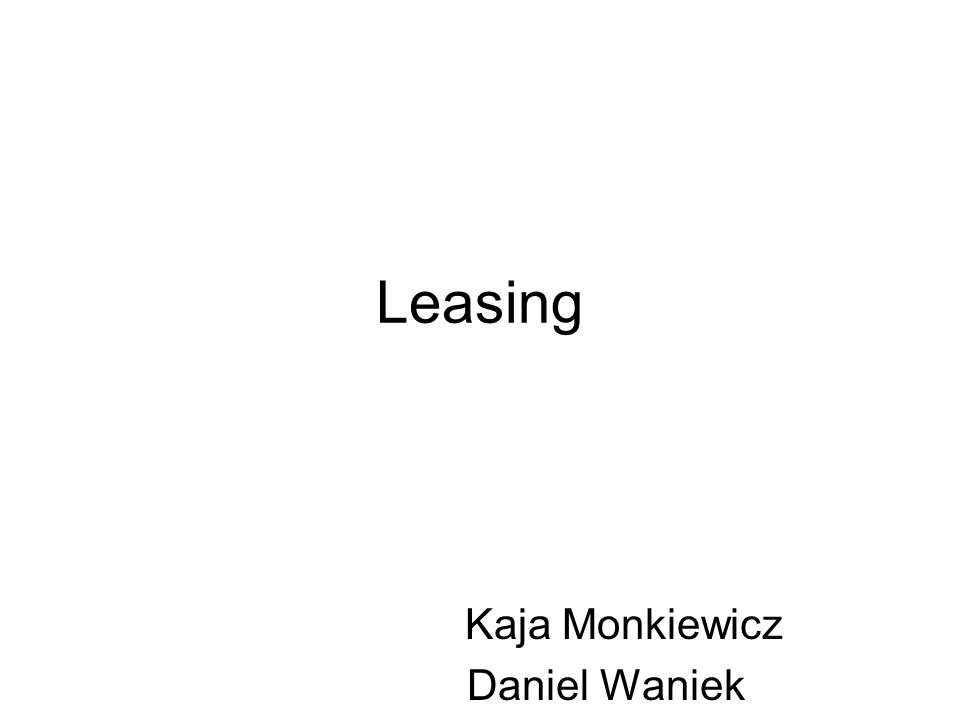 Leasing Kaja Monkiewicz Daniel Waniek