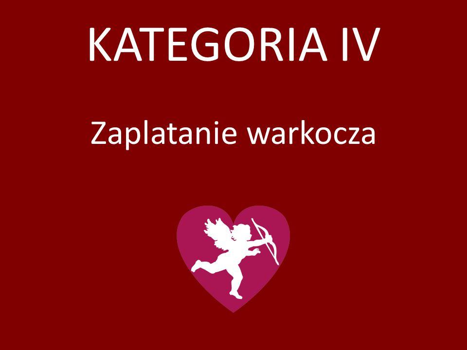 KATEGORIA IV Zaplatanie warkocza