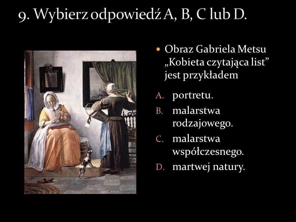"""Obraz Gabriela Metsu """"Kobieta czytająca list jest przykładem A."""