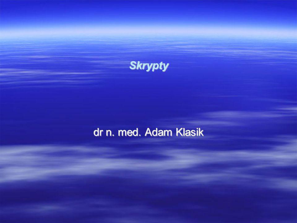 Skrypty dr n. med. Adam Klasik