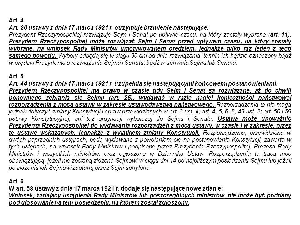 Art.4. Art. 26 ustawy z dnia 17 marca 1921 r.