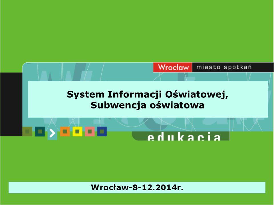 System Informacji Oświatowej, Subwencja oświatowa Wrocław-8-12.2014r.