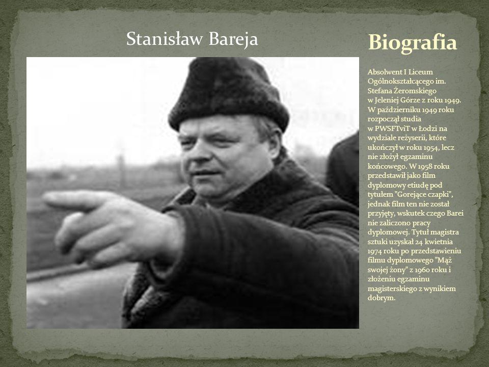 Stanisław Bareja Absolwent I Liceum Ogólnokształcącego im.