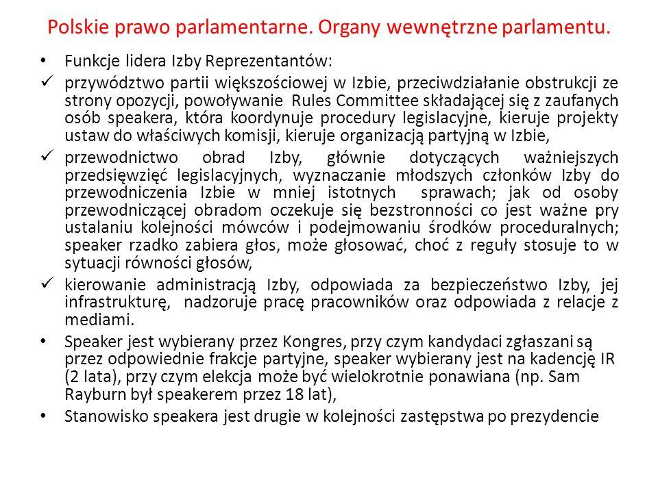Polskie prawo parlamentarne. Organy wewnętrzne parlamentu. Funkcje lidera Izby Reprezentantów: przywództwo partii większościowej w Izbie, przeciwdział