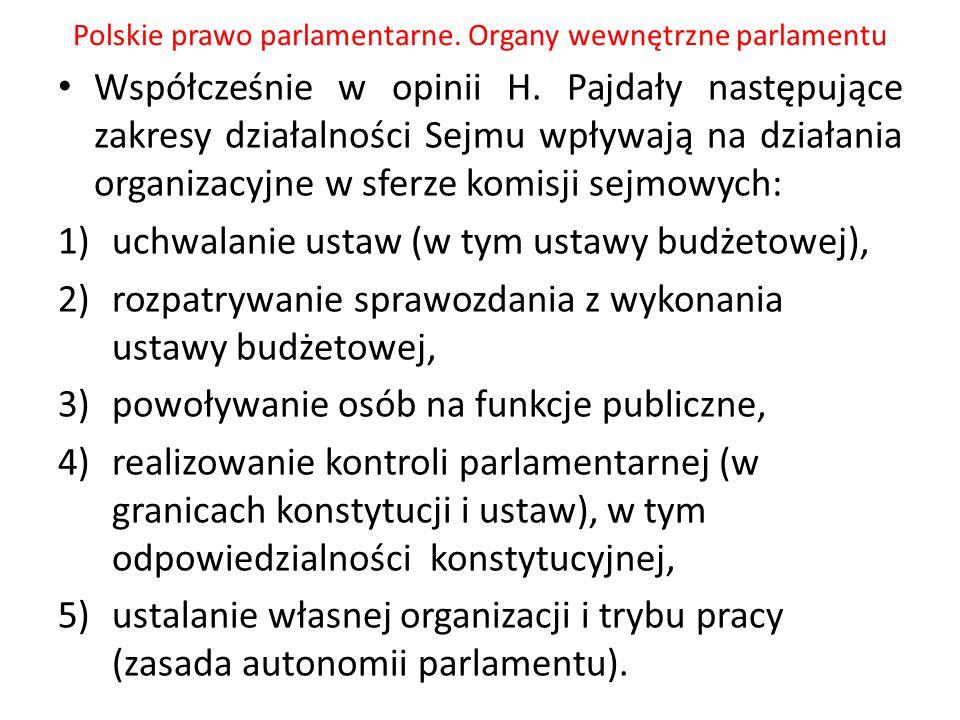 Polskie prawo parlamentarne.Organy wewnętrzne parlamentu M.