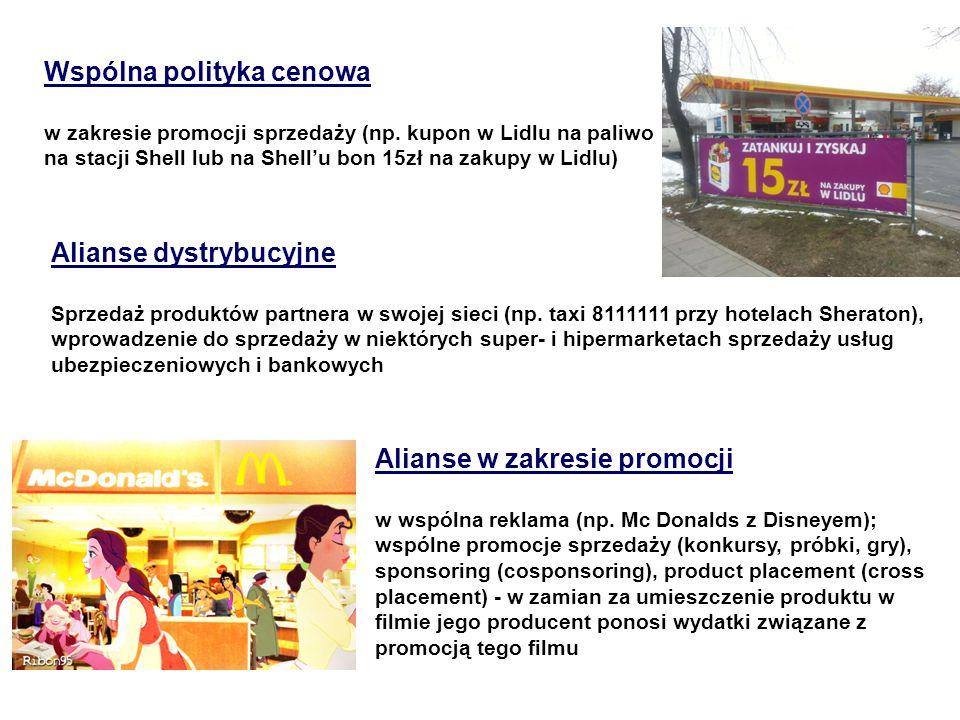 Wspólna polityka cenowa w zakresie promocji sprzedaży (np. kupon w Lidlu na paliwo na stacji Shell lub na Shell'u bon 15zł na zakupy w Lidlu) Alianse