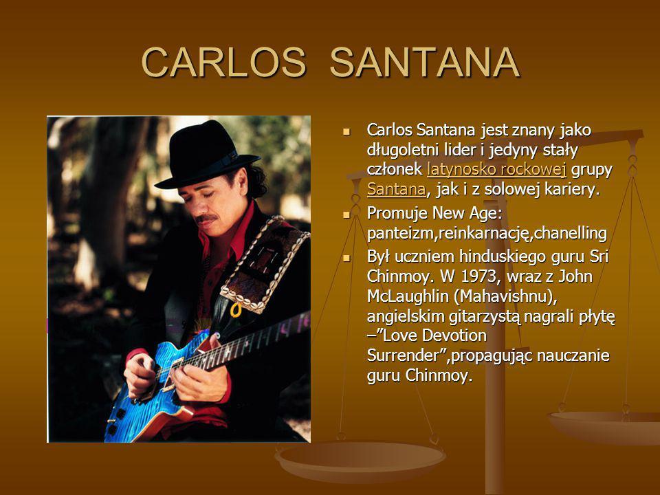 CARLOS SANTANA Carlos Santana jest znany jako długoletni lider i jedyny stały członek latynosko rockowej grupy Santana, jak i z solowej kariery.latyno