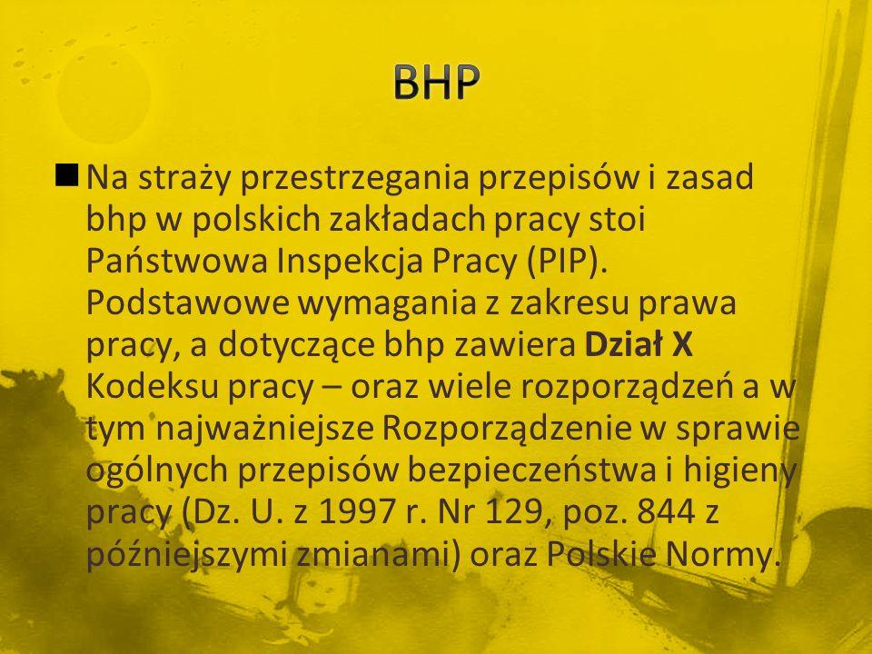 Rozporządzenie Ministra Pracy i Polityki Socjalnej z dnia 26 września 1997 r w sprawie ogólnych przepisów bezpieczeństwa i higieny pracy.