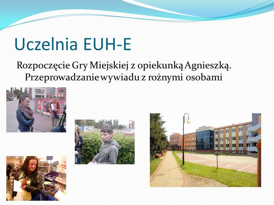 Uczelnia EUH-E Rozpoczęcie Gry Miejskiej z opiekunką Agnieszką.