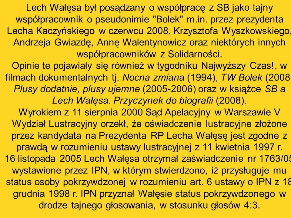 Lech Wałęsa był posądzany o współpracę z SB jako tajny współpracownik o pseudonimie