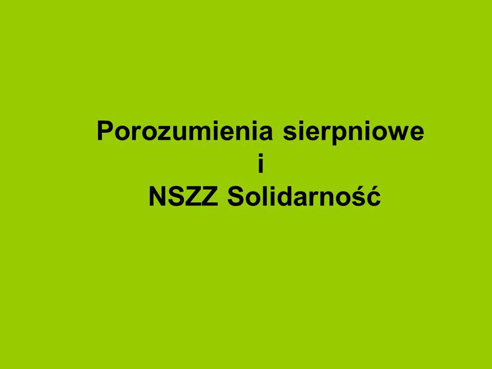 Porozumienia sierpniowe i NSZZ Solidarność