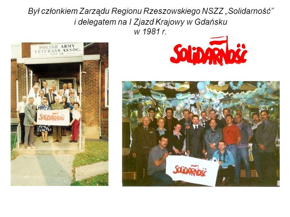 """Był członkiem Zarządu Regionu Rzeszowskiego NSZZ """"Solidarność"""" i delegatem na I Zjazd Krajowy w Gdańsku w 1981 r."""