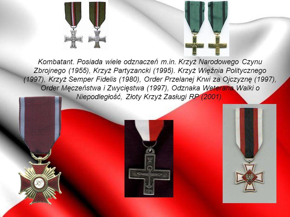 Kombatant. Posiada wiele odznaczeń m.in. Krzyż Narodowego Czynu Zbrojnego (1955), Krzyż Partyzancki (1995). Krzyż Więźnia Politycznego (1997), Krzyż S