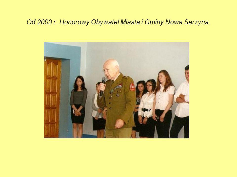 Od 2003 r. Honorowy Obywatel Miasta i Gminy Nowa Sarzyna.