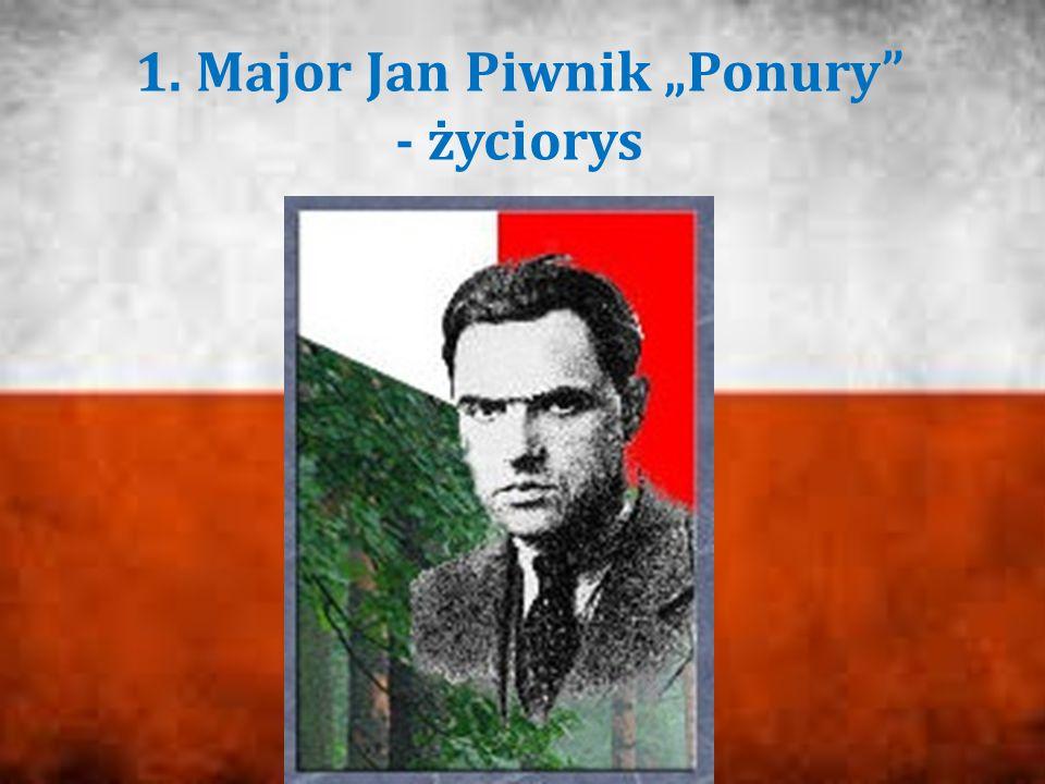 """1. Major Jan Piwnik """"Ponury"""" - życiorys"""
