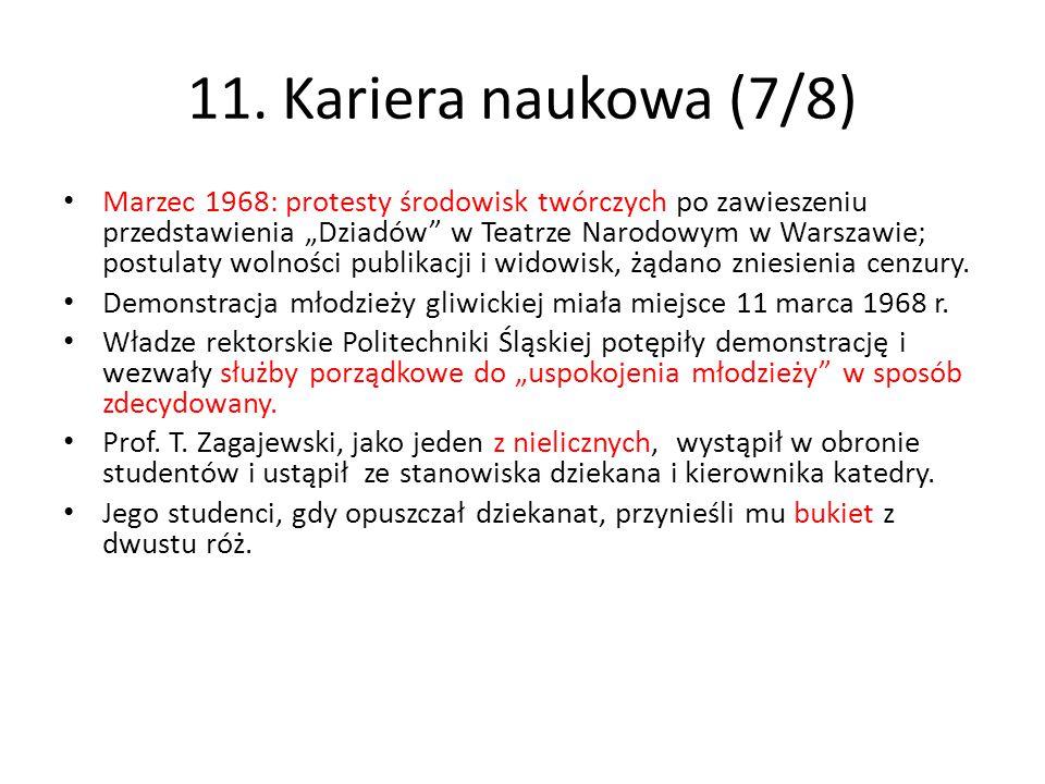 """11. Kariera naukowa (7/8) Marzec 1968: protesty środowisk twórczych po zawieszeniu przedstawienia """"Dziadów"""" w Teatrze Narodowym w Warszawie; postulaty"""