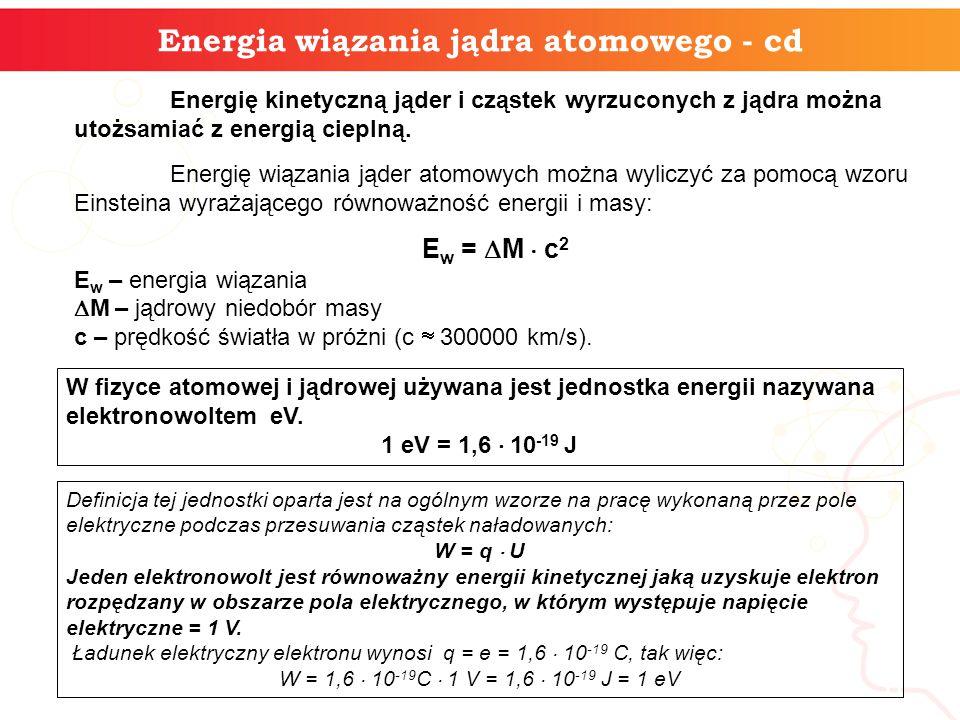 informatyka + 5 2.Energia wiązania jądra atomowego.