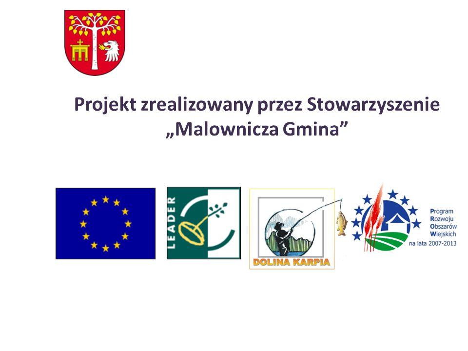 """Projekt zrealizowany przez Stowarzyszenie """"Malownicza Gmina"""