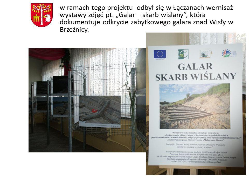 w ramach tego projektu odbył się w Łączanach wernisaż wystawy zdjęć pt.